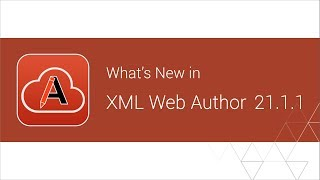 Whats New in Oxygen XML Web Author 21.1.1