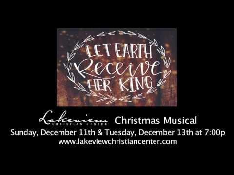 Lakeview Christian Center Christmas Musical 2016