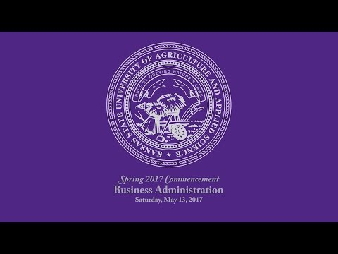 K-State Commencement - Spring 2017 | Business Administration