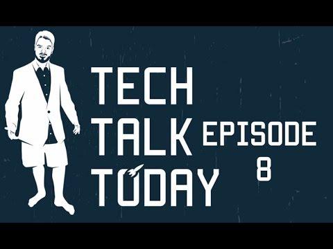 E3 2014 Wrap Up   Tech Talk Today 8
