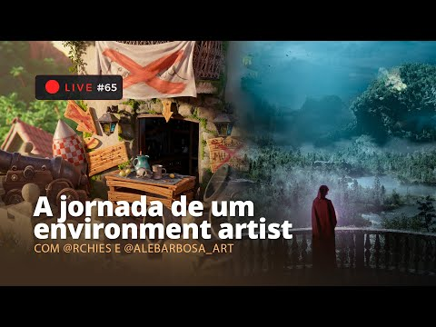 🔴 LIVE   A jornada de um Environment Artist
