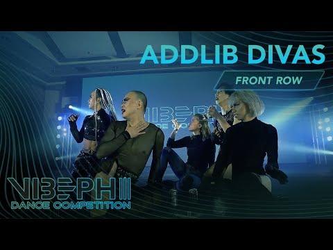 [EXHIBITION] ADDLIB Divas | VIBE PH III [@AyelMari Front Row 4K] | #VIBEPH