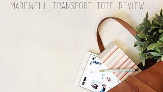 Madewell Transport Tote Review
