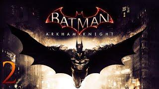 BATMAN ARKHAM KNIGHT | DIRECTO 2