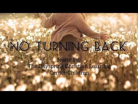 """No Turning Back""||Cover feat. Dayspring Christian Learning Center Children (lyrics)"