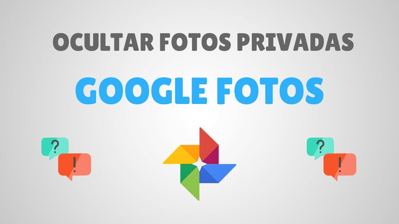 Como ocultar fotos en google fotos