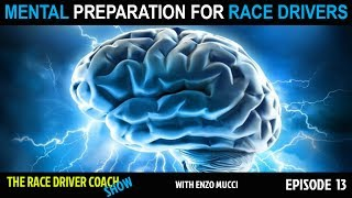 The 5 Step Mental Preparation For Race Drivers - TRDC Show Ep #13