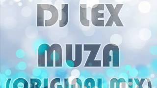 DJ LEX - Muza (Original Mix).wmv