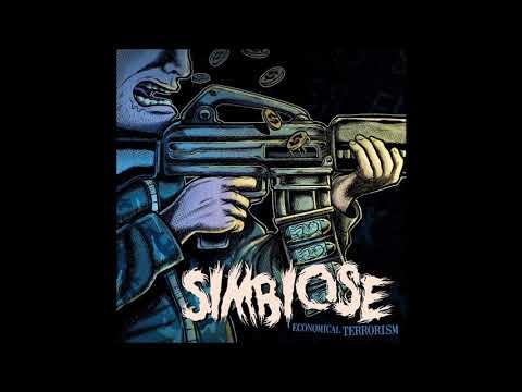 Simbiose - Economical Terrorism (2012) Full Album (Crust/Grind)
