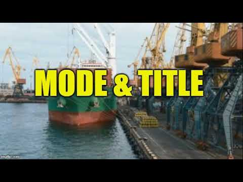 Theory of mode & title in maritime law