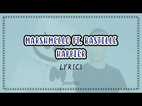 happier---marshmello-ft.-bastille-(lyrics)