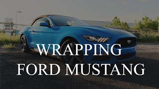Wrapping Ford Mustang - Zoomer Visuals