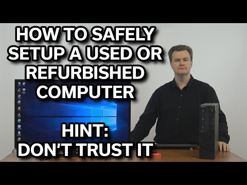Safely setup a used computer - Step-by-Step Guide
