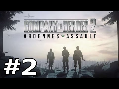 "Company of Heroes 2 -Ardennes Assault Part 2 ""Foxholes"""