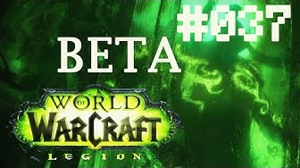 World of Warcraft: Legion [BETA][HD@60FPS] #037 - Juwelierskunst «» Let's Play WoW: Legion