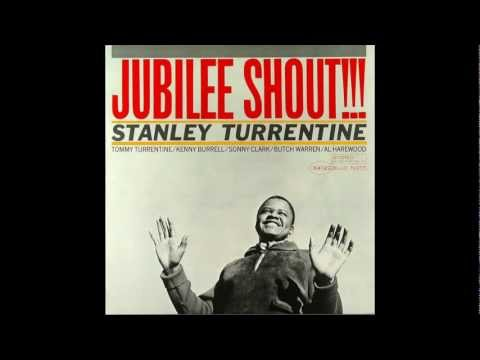 Stanley Turrentine - You Said It