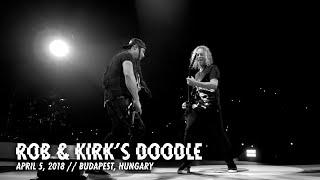 Metallica: A Legjobb Méreg (Rob & Kirk's Doodle - Hungary 2018)