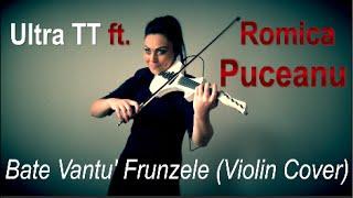 Ultra TT ft. Romica Puceanu - Bate Vantu