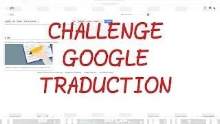 Google traduction challenge