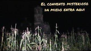 !El convento del miedo¡