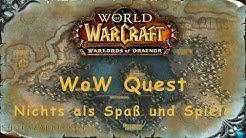 WoW Quest: Nichts als Spaß und Spiele