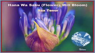 Gambar cover Hana Wa Saku (Flowers Will Bloom) - Sax Tenor
