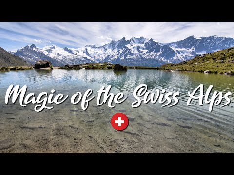 Magic of the Swiss Alps