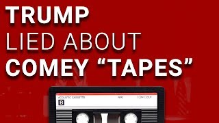 Trump Admits He Lied About Comey