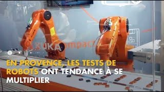 La Minute Innovation : les robots envahissent la Provence