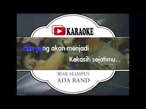 Lagu Karaoke ADA BAND - BIAR MAMPUS SAJA (POP INDONESIA) | Official Karaoke Musik Video
