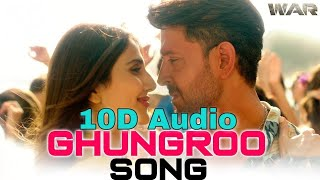 Ghungroo Song | 10D Songs | 8d audio | Arijit Singh | Hrithik Roshan, Vaani Kapoor | bass boosted