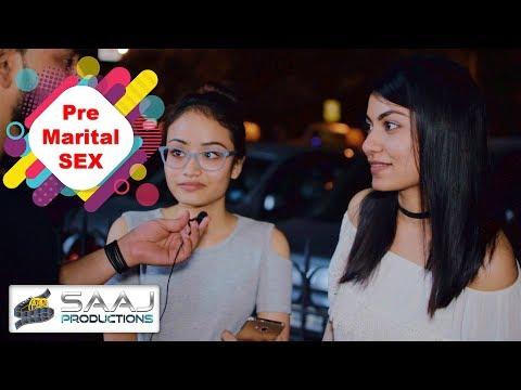 Pre marital sex-Indians speak out openly | SAAJ PRODUCTIONS