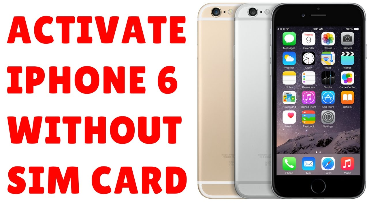 How to Activate iPhone 6 without Sim Card using iTunes FULL ...
