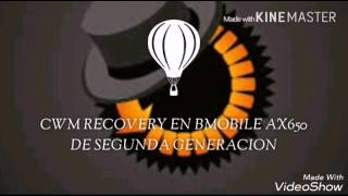 como instalar cwm recovery en bmobile ax650 de segunda generacion