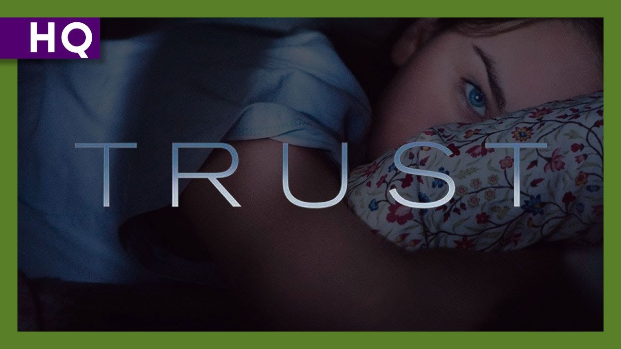 trust 2010 full movie watch online free
