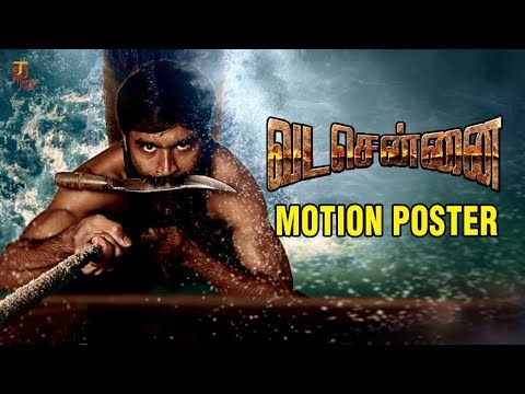 Vada Chennai First Look | Motion Poster |...