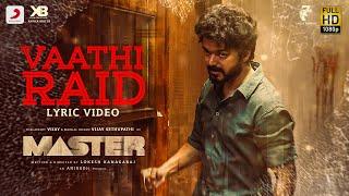 Master - Vaathi Raid Lyric | Thalapathy Vijay | Anirudh Ravichander | Lokesh Kanagaraj