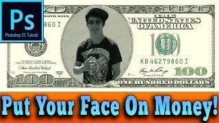 Photoshop - How To Put Your Face On Money