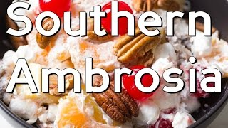 Southern Ambrosia Fruit Salad: The Fast And Easy Holiday Cooking Show!