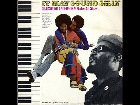 Gladstone Anderson & Mudies All Stars - It May Sound Silly [FULL ALBUM] LP 1972