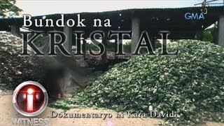 I-Witness: 'Bundok na Kristal,' a documentary by Kara David (full episode)