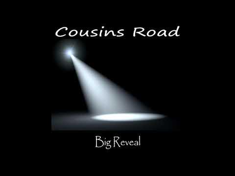 Cousins Road - Big Reveal (2018) [Full Album]