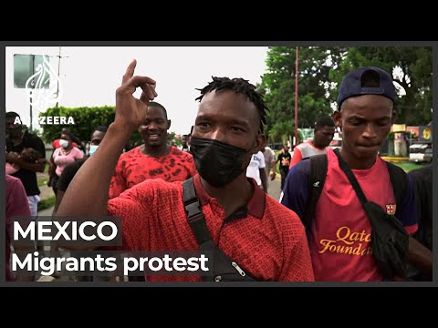 Mexico: Hundreds of migrants protest in southern city of Tapachula