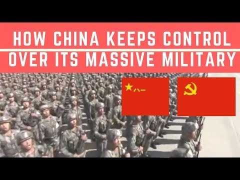 How China Keeps Control over its Massive Military