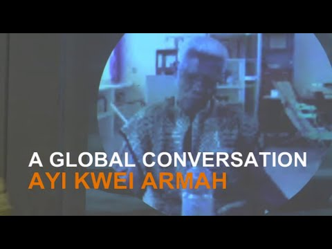 A Global Conversation: Ayi Kwei Armah and John Silvanus Wilson