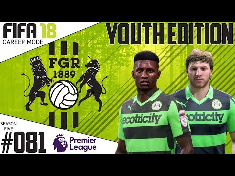 Fifa 18 Career Mode  - Youth Edition - Forest Green Rovers - EP 81
