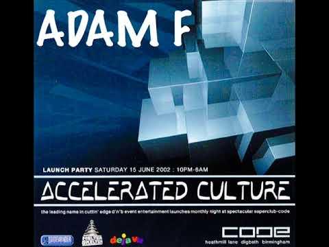 Adam F @ Accelerated Culture @ Code 15th June 2002 Launch Night