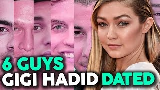 6 Guys Gigi Hadid Has Dated