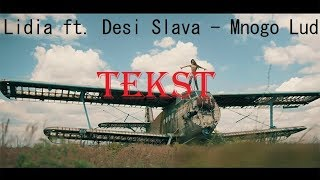 *TEXT* LIDIA ft. DESISLAVA - MNOGO LUD