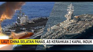 China Latihan Militer, AS Kirim 2 Kapal Induk, Mau Perang!!?